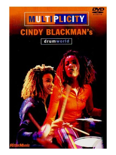 Cindy Blackman - Multiplicity: Cindy Blackman's Drum World