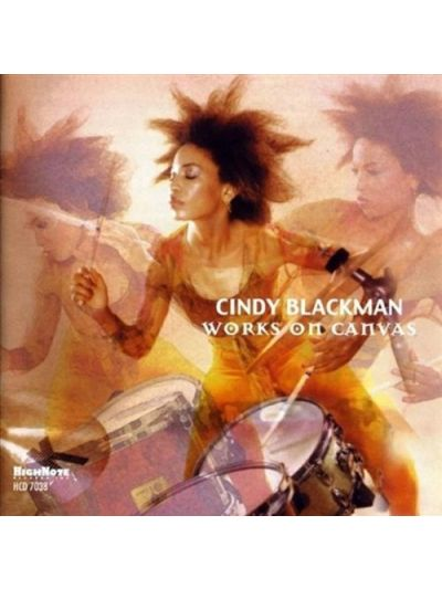Cindy Blackman - Works on Canvas CD